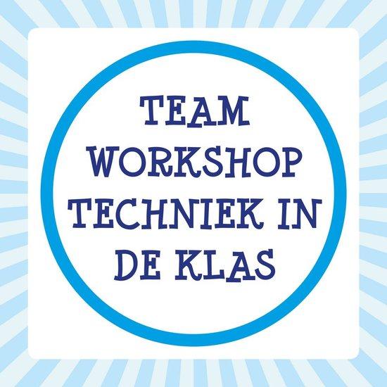 Teamworkshop De Techniek Torens - Techniek in de Klas